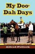 My Doo-Dah Days