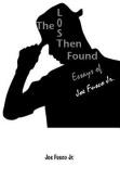 The Lost Then Found Essays of Joe Fusco Jr.