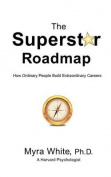 The Superstar Roadmap