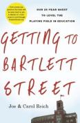 Getting to Bartlett Street