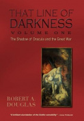 That Line of Darkness Vol 1