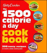 Betty Crocker the 1500 Calorie a Day Cookbook