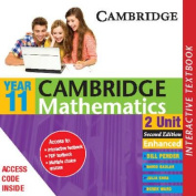 Cambridge 2 Unit Mathematics Year 11 Enhanced Interactve Textbook (Cambridge Secondary Maths