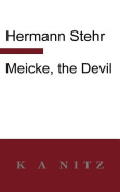 Meicke, the Devil