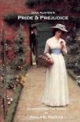 Jane Austen's Pride & Prejudice  : A Stage Play