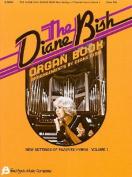 The Diane Bish Organ Book - Volume 1
