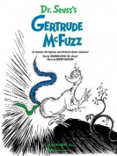 Dr. Seuss's Gertrude McFuzz