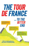 The Tour De France ... to the Bitter End