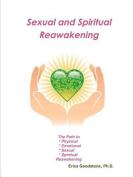 Sexual and Spiritual Reawakening