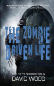 The Zombie-Driven Life