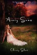 The Many Lives of Avery Snow