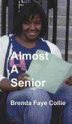 Almost a Senior