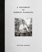 A Testimony of Serpent Handling