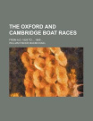 The Oxford and Cambridge Boat Races; From A.D. 1829 to 1869