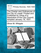 The Charter and Ordinances of the City of Lowell