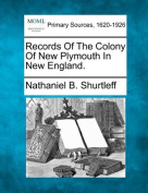 Records of the Colony of New Plymouth in New England.
