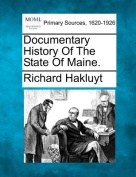 Documentary History of the State of Maine.