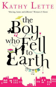 The Boy Who Fell To Earth
