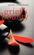 Grief's Bounty