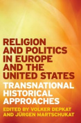 Religion and Politics in Europe and the United States
