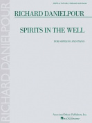 Richard Danielpour - Spirits in the Well
