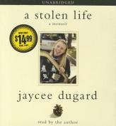 A Stolen Life: A Memoir [Audio]