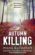 Autumn Killing (Malin Fors)