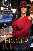 Everybody Loves Big Ang