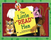 "The Little ""Read"" Hen"