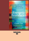 Energetic Boundaries [Large Print]