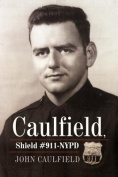 Caulfield, Shield #911-NYPD