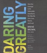 Daring Greatly [Audio]