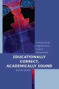 Educationally Correct Academically Sound
