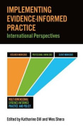 Implementing Evidence-Informed Practice
