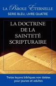 La Vie Et La Doctrine de La Saintete Scripturaire