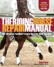 The Problem Horse Repair Manual