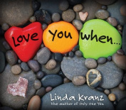 Love You When...