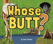 Adventure Publications AP33749 Whose Butt