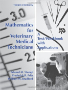 Mathematics for Veterinary Medical Technicians