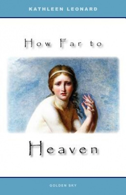 How Far to Heaven