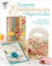 Exquisite Embellishments for Papercraft
