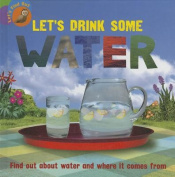 Let's Drink Some Water (Let's Find Out