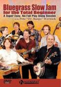 Bluegrass Slow Jam for the Total Beginner [Region 2]