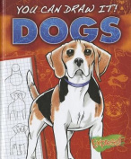 Dogs (You Can Draw It!)