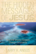 The Hidden Messages of Jesus