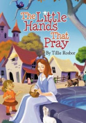 The Little Hands That Pray