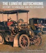 The Lumiere Autochrome