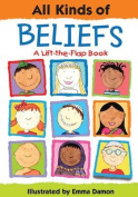 All Kinds of Beliefs (All Kinds Of...