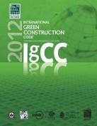 2012 International Green Construction Code