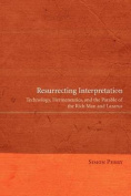 Resurrecting Interpretation